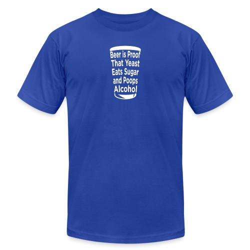 Beer Is Proof - Unisex Jersey T-Shirt by Bella + Canvas