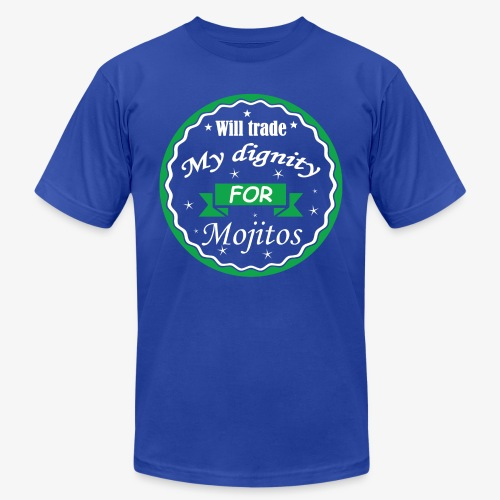 Trade dignity for mojitos - Unisex Jersey T-Shirt by Bella + Canvas