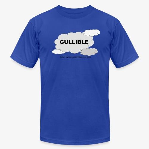 Gullible Tshirt - Men's Jersey T-Shirt
