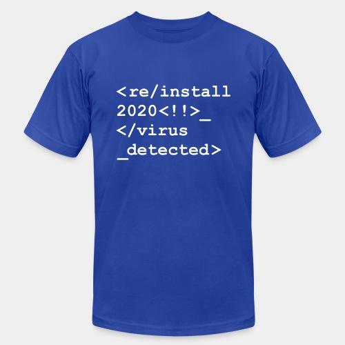 reinstall 2020 uninstall - Unisex Jersey T-Shirt by Bella + Canvas