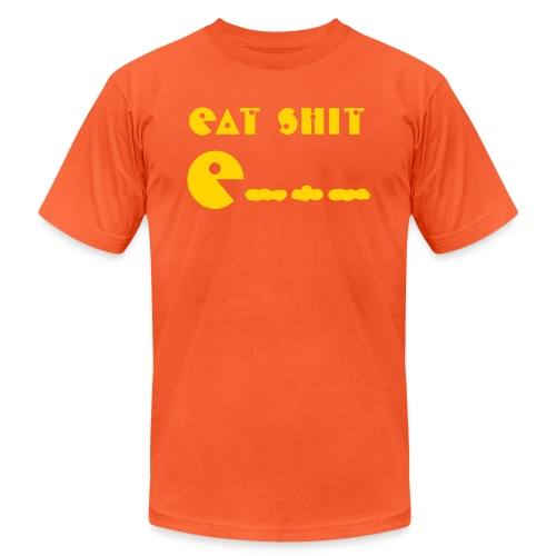 Eat Shit - Unisex Jersey T-Shirt by Bella + Canvas