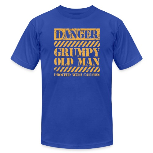 Danger Grumpy Old Man Sarcastic Saying - Unisex Jersey T-Shirt by Bella + Canvas