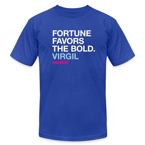 Fortune favors the bold (men -- bags -- big) - Unisex Jersey T-Shirt by Bella + Canvas