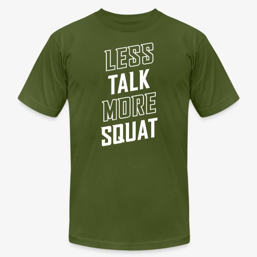 Less Talk More Squat - Unisex Jersey T-Shirt by Bella + Canvas