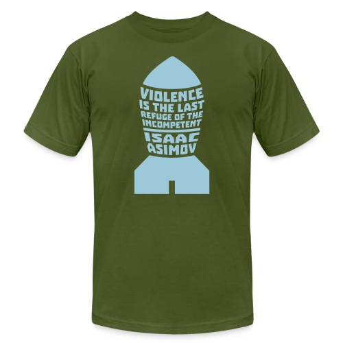 Isaac Asimov: Violence is the Last Refuge - Unisex Jersey T-Shirt by Bella + Canvas