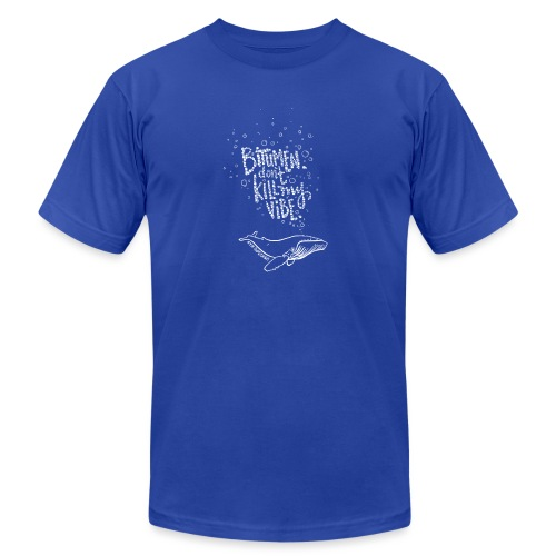 Bitumen Don't Kill My Vibe babywear! - Unisex Jersey T-Shirt by Bella + Canvas