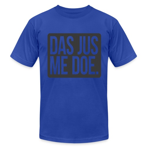 DAS JUS ME DOE Throwback - Men's Fine Jersey T-Shirt