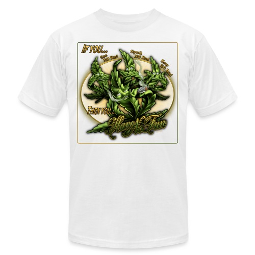 See No Bud by RollinLow - Unisex Jersey T-Shirt by Bella + Canvas