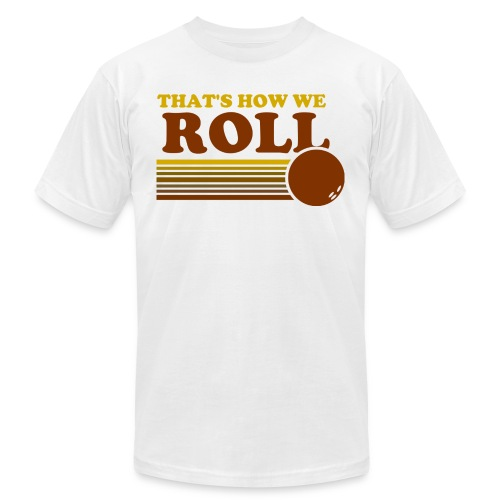 we_roll - Unisex Jersey T-Shirt by Bella + Canvas