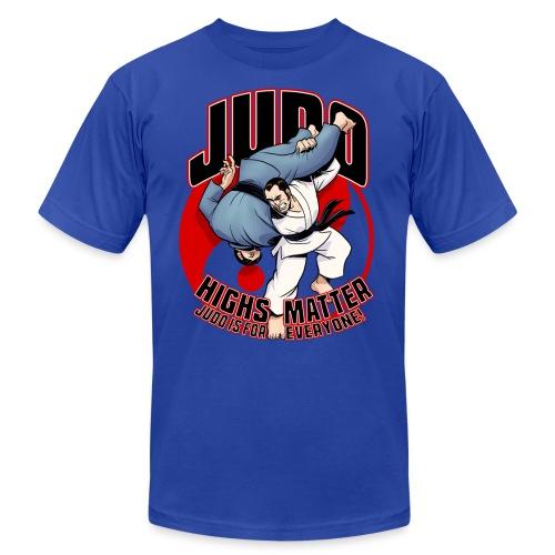 Judo Highs Matter - Unisex Jersey T-Shirt by Bella + Canvas