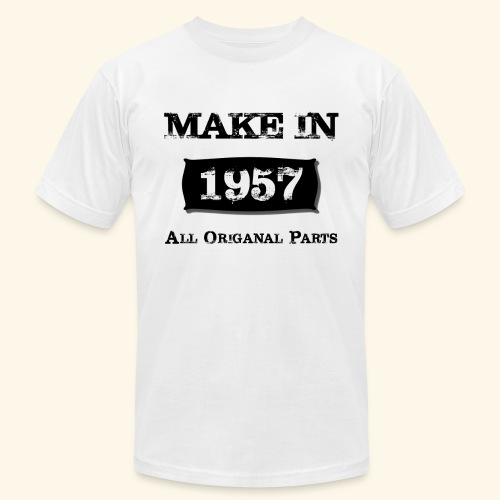 Birthday Gifts Made 1957 All Original Parts - Unisex Jersey T-Shirt by Bella + Canvas