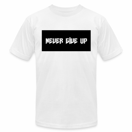 NEVER GIVE UP - Men's  Jersey T-Shirt