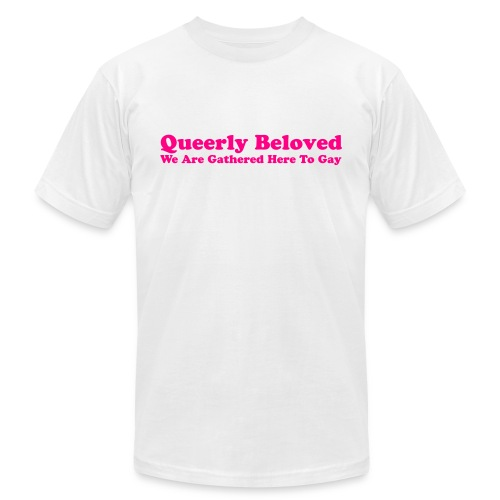 Queerly Beloved - Mug - Unisex Jersey T-Shirt by Bella + Canvas