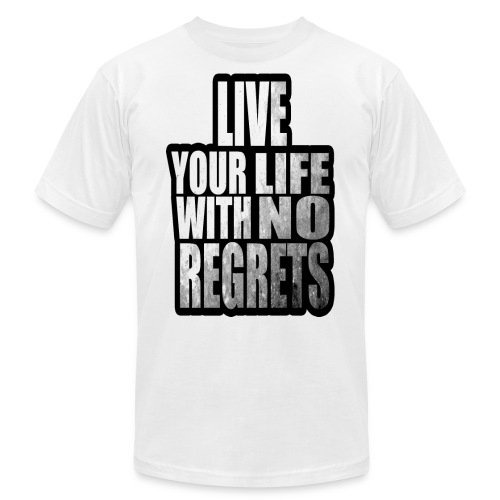 Live Your Life With No Regrets T-shirt (Black) - Unisex Jersey T-Shirt by Bella + Canvas