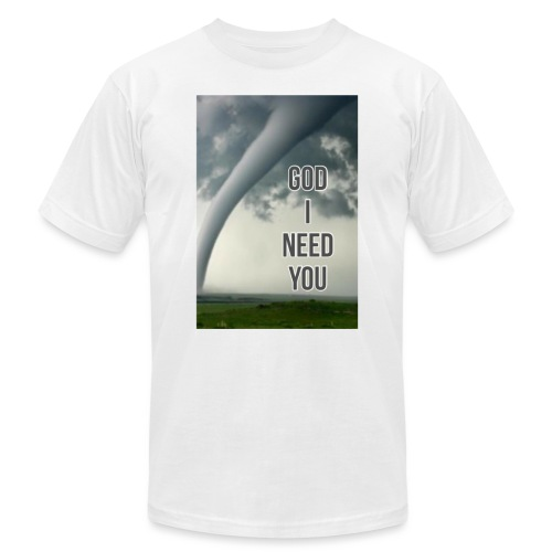 God I Need You - Men's Jersey T-Shirt