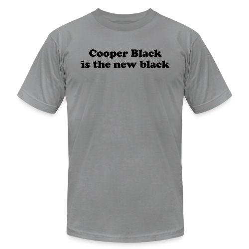 Cooper Black is the new black - Unisex Jersey T-Shirt by Bella + Canvas