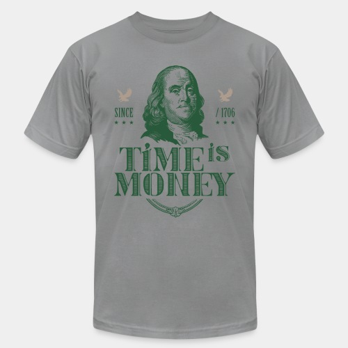 time is money - Unisex Jersey T-Shirt by Bella + Canvas