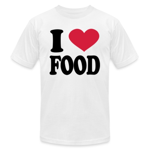 i love food - Unisex Jersey T-Shirt by Bella + Canvas