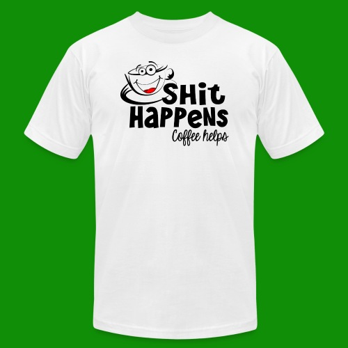 Sh!t Happens Coffee Helps - Unisex Jersey T-Shirt by Bella + Canvas