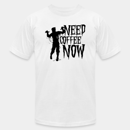 need coffee - Unisex Jersey T-Shirt by Bella + Canvas