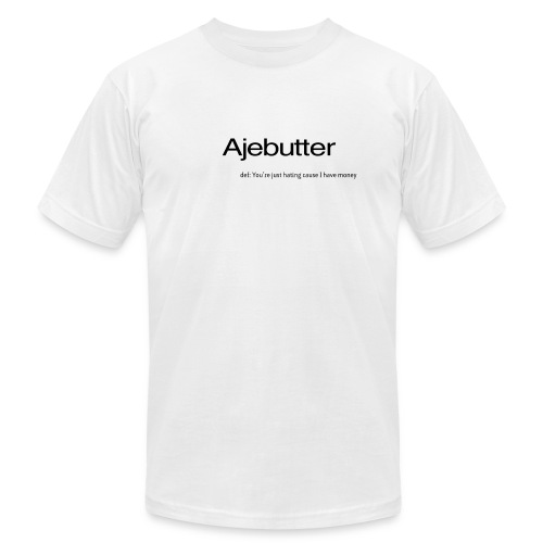 ajebutter - Unisex Jersey T-Shirt by Bella + Canvas