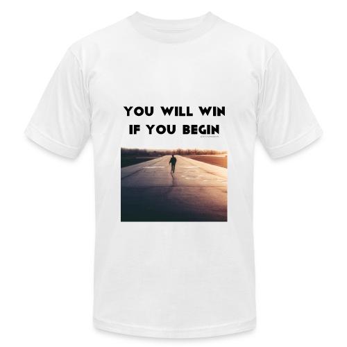 YOU WILL WIN IF YOU BEGIN - Men's  Jersey T-Shirt