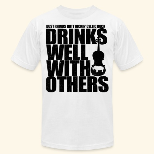 Dust Rhinos Drinks Well With Others - Unisex Jersey T-Shirt by Bella + Canvas