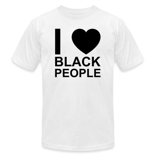 I love Black people - Unisex Jersey T-Shirt by Bella + Canvas