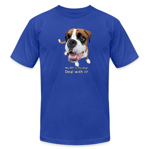 My BFF is my dog deal with it - Unisex Jersey T-Shirt by Bella + Canvas