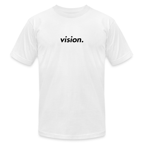 vision. - Men's  Jersey T-Shirt