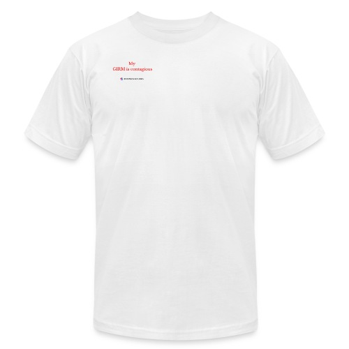 GIRM is Contagious - Men's Fine Jersey T-Shirt