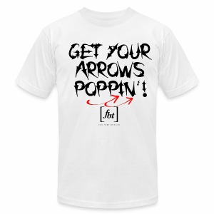 Get Your Arrows Poppin'! [fbt] - Men's T-Shirt by American Apparel