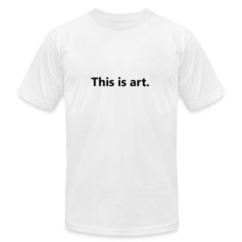 This is art - Men's Fine Jersey T-Shirt