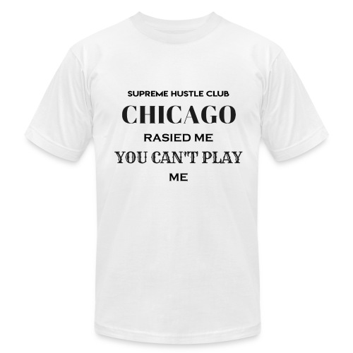 Chicago Rasied me - Men's Fine Jersey T-Shirt