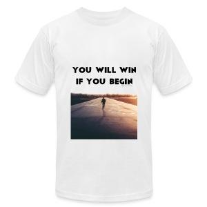 YOU WILL WIN IF YOU BEGIN - Men's Fine Jersey T-Shirt