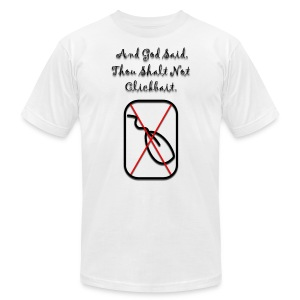 Thou Shalt Not Clickbait. - Men's T-Shirt by American Apparel