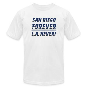 San Diego Forever, L.A. Never! - Men's T-Shirt by American Apparel