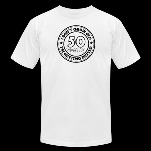 50 years old i am getting better - Men's Fine Jersey T-Shirt