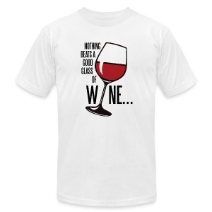 Nothing Beats a Good Glass of Wine - Men's Fine Jersey T-Shirt