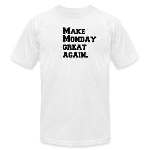 Make Monday great again - Men's Fine Jersey T-Shirt