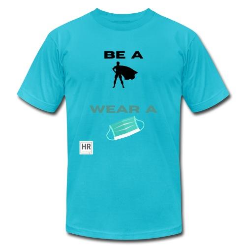 Be a Superhero, Wear a Facemask! - Unisex Jersey T-Shirt by Bella + Canvas
