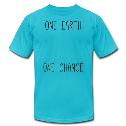 one earth one chance - Unisex Jersey T-Shirt by Bella + Canvas