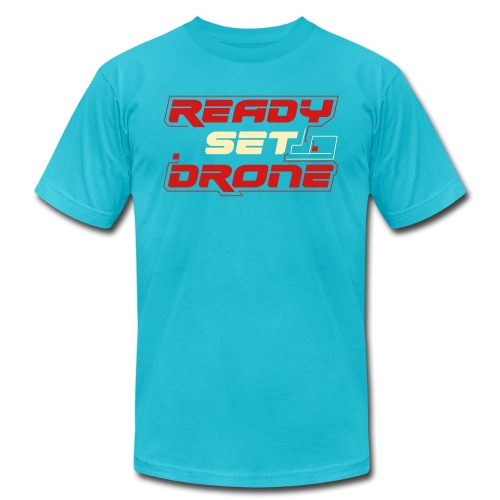 Ready Set Drone - Unisex Jersey T-Shirt by Bella + Canvas