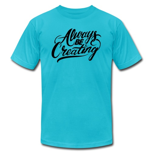 ABC-Always Be Creating - Unisex Jersey T-Shirt by Bella + Canvas