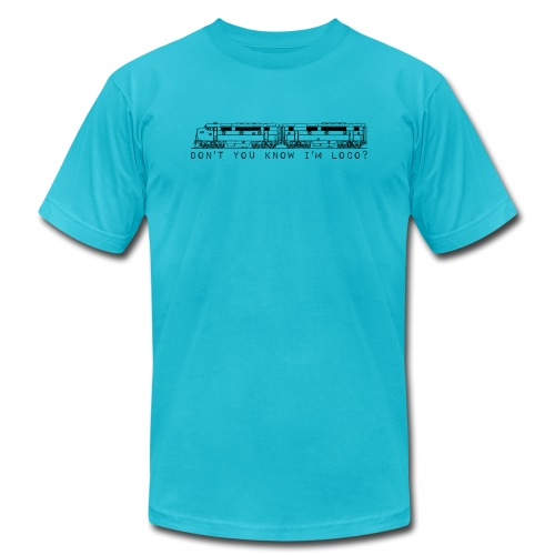Don't You Know I'm Loco? - Men's Jersey T-Shirt