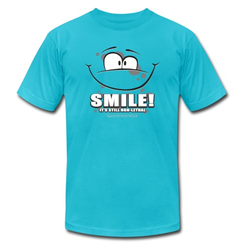 Smile - it's still non-lethal - Unisex Jersey T-Shirt by Bella + Canvas