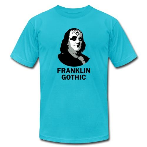 Franklin Gothic - Unisex Jersey T-Shirt by Bella + Canvas