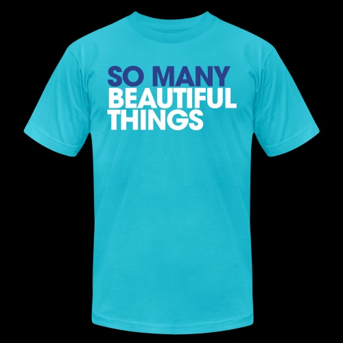 Beautiful Things - Unisex Jersey T-Shirt by Bella + Canvas
