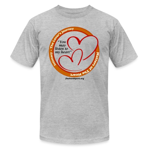 Matters of the Heart T-Shirt: You May - Unisex Jersey T-Shirt by Bella + Canvas
