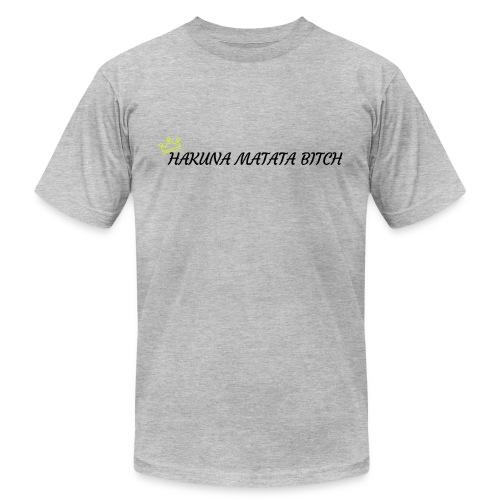 Hakuna Matata Bitch - Men's  Jersey T-Shirt